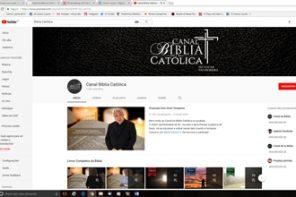 Bíblia Católica em Canal no Youtube